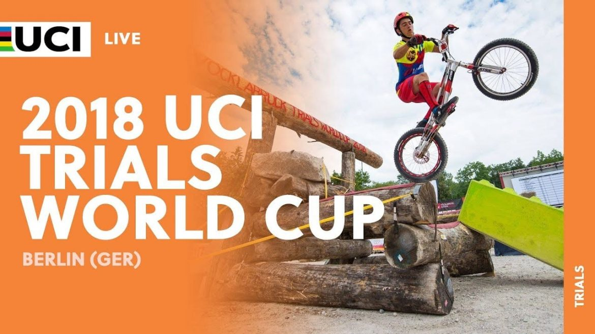 UCI Trials World Cup 2018 Berlin Germany