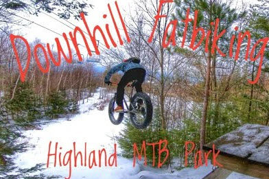 Winter Mountain Biking Elevated | Downhill Fatbiking at Highland MTB Park