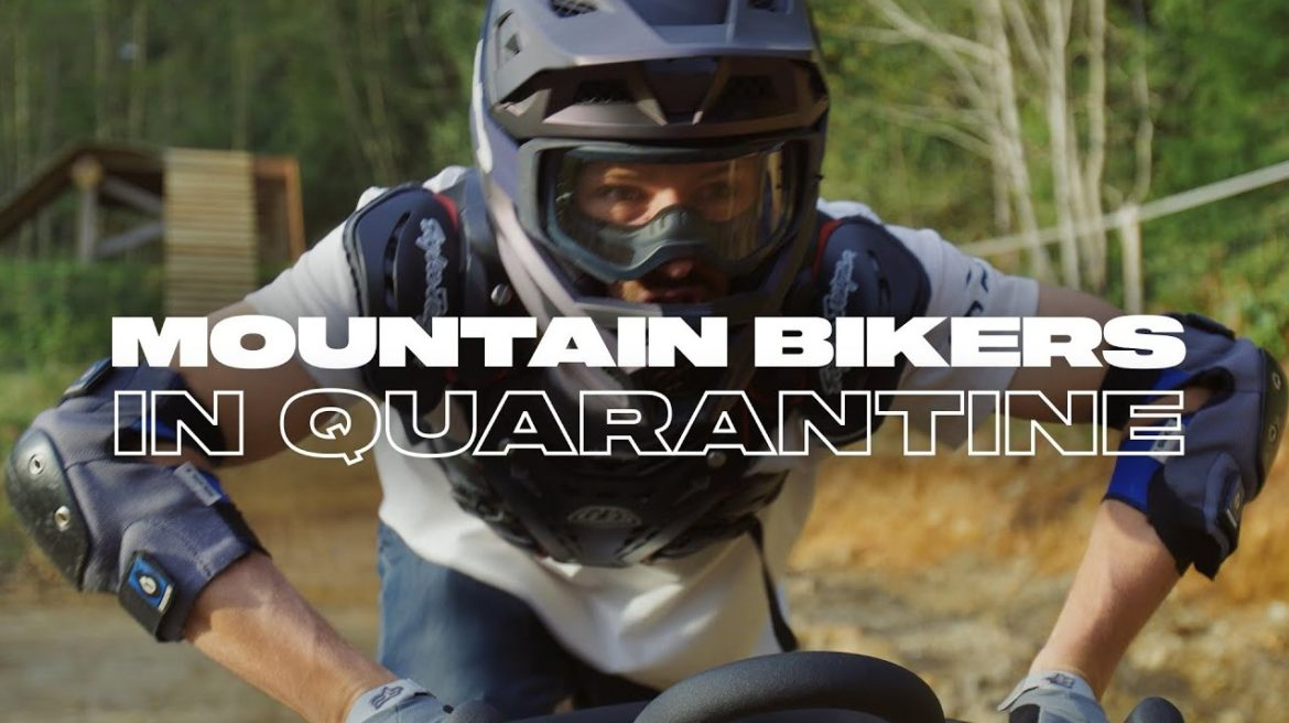 Video: Mountain Biking in Quarantine